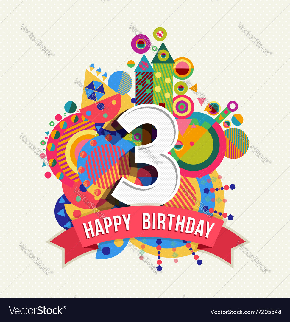 Happy birthday 3 year greeting card poster color