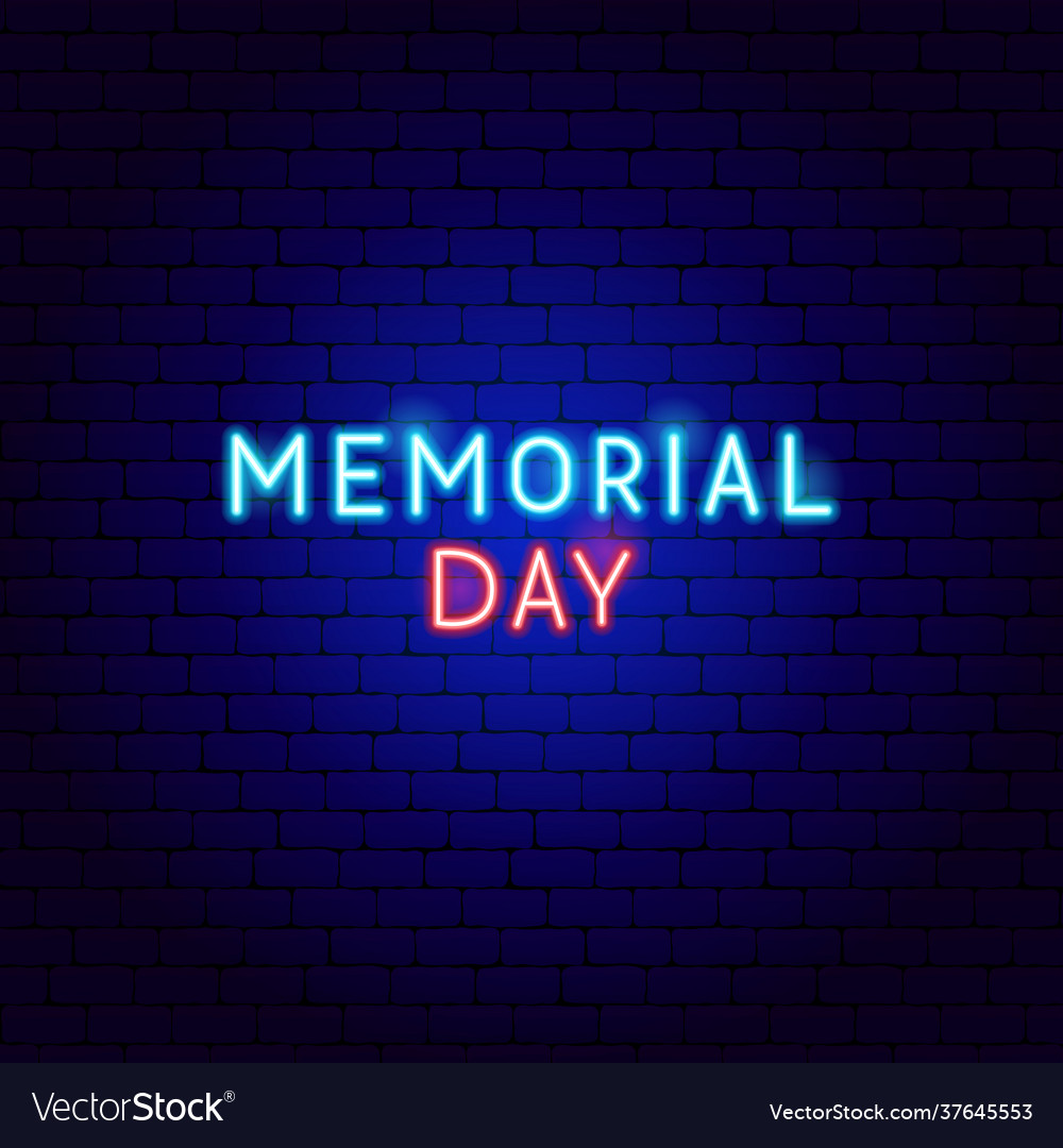 Memorial day neon text