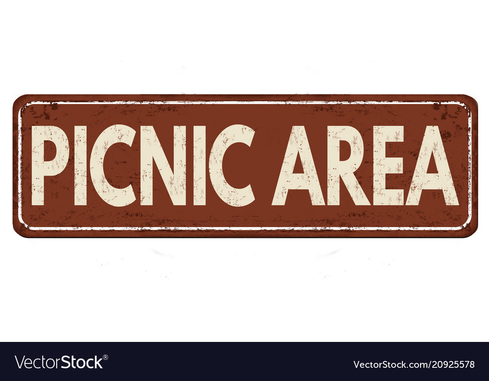 Picnic area vintage rusty metal sign