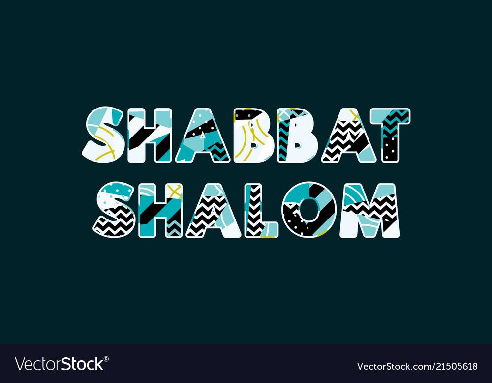Shabbat shalom concept word art royalty free vector image shabbat shalom concept word art vector image altavistaventures Images