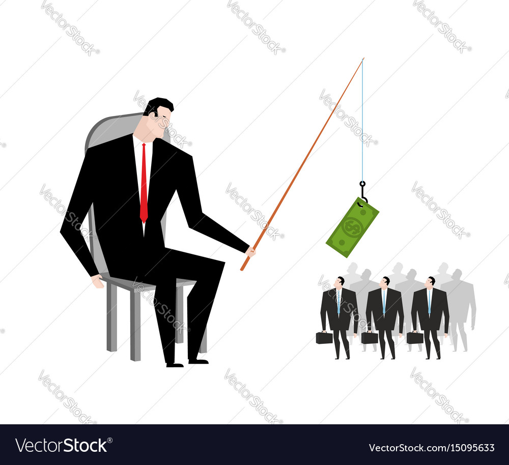 Business motivation boss holding dollar fishing