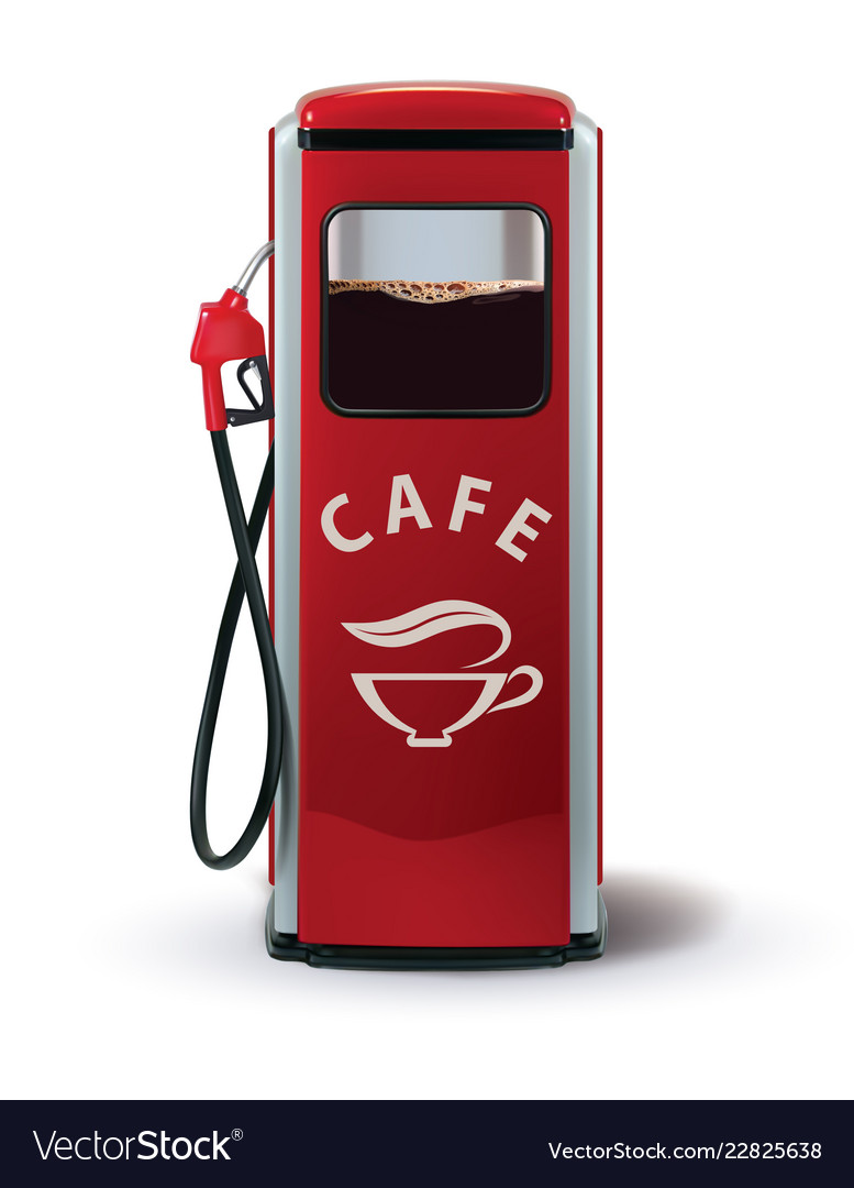 Gas pump with coffee dispenser metaphor coffee is