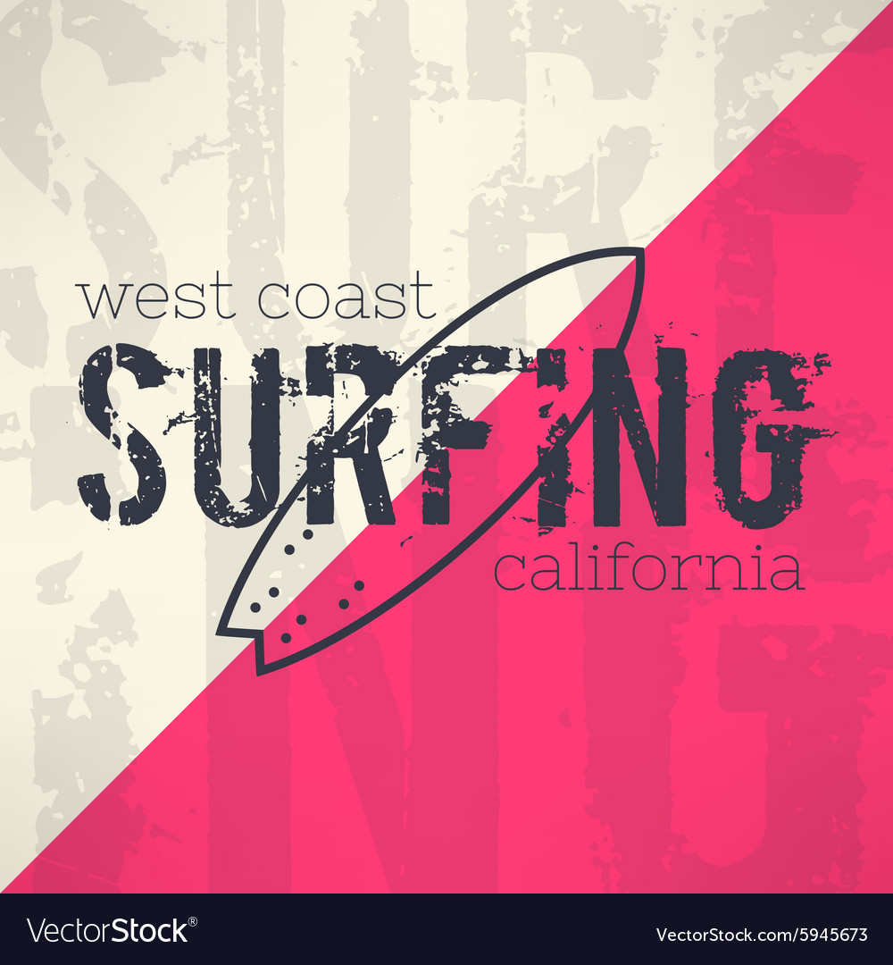 Surf typography in grunge design with vector image