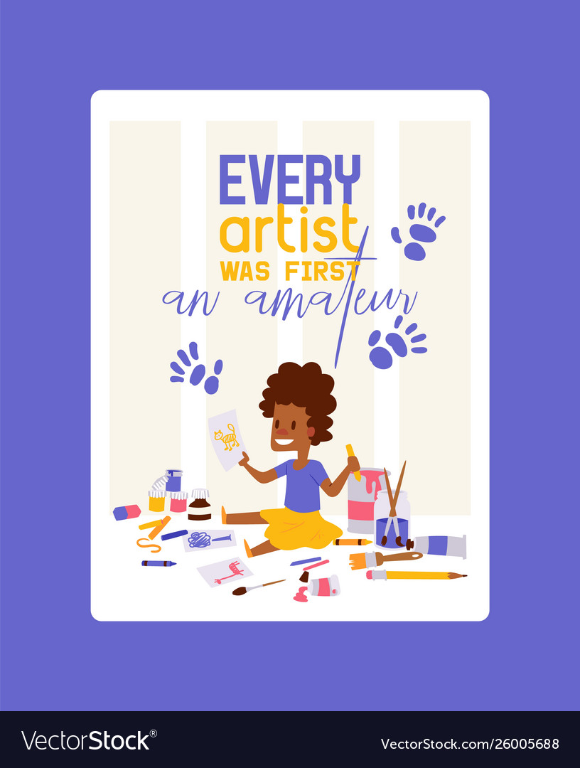 Every artist was first amateur poster
