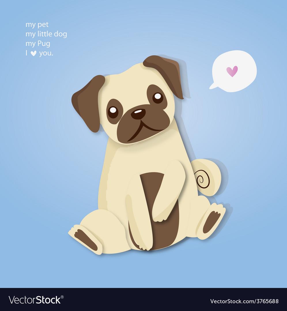 My pug cute