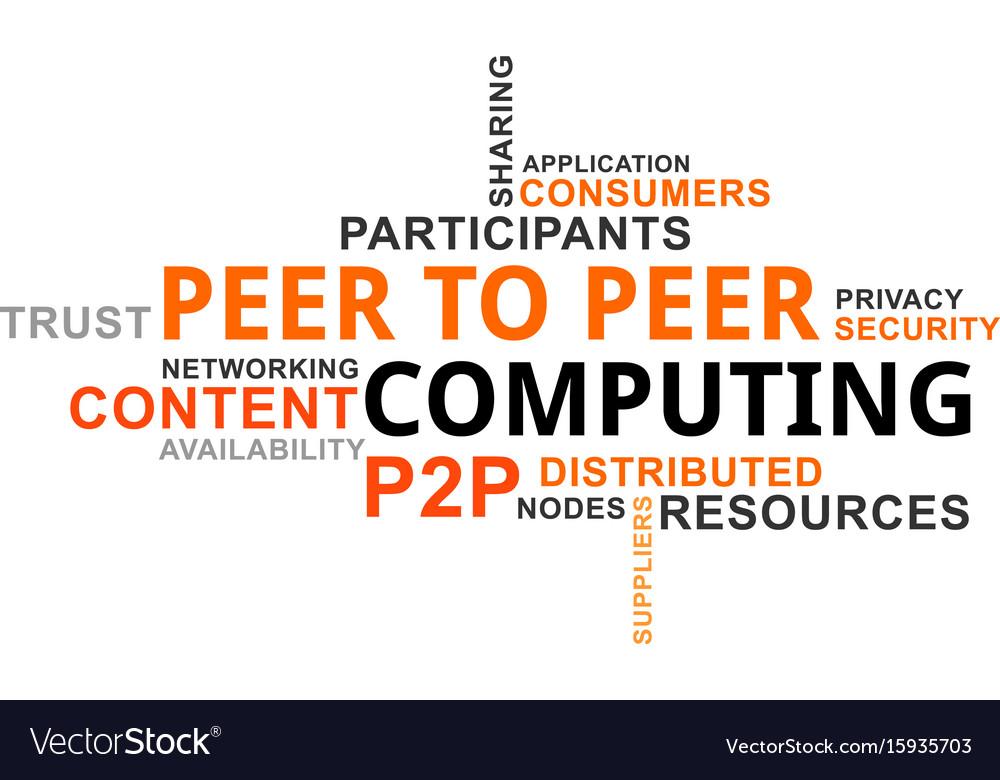 Word cloud - p2p computing vector image