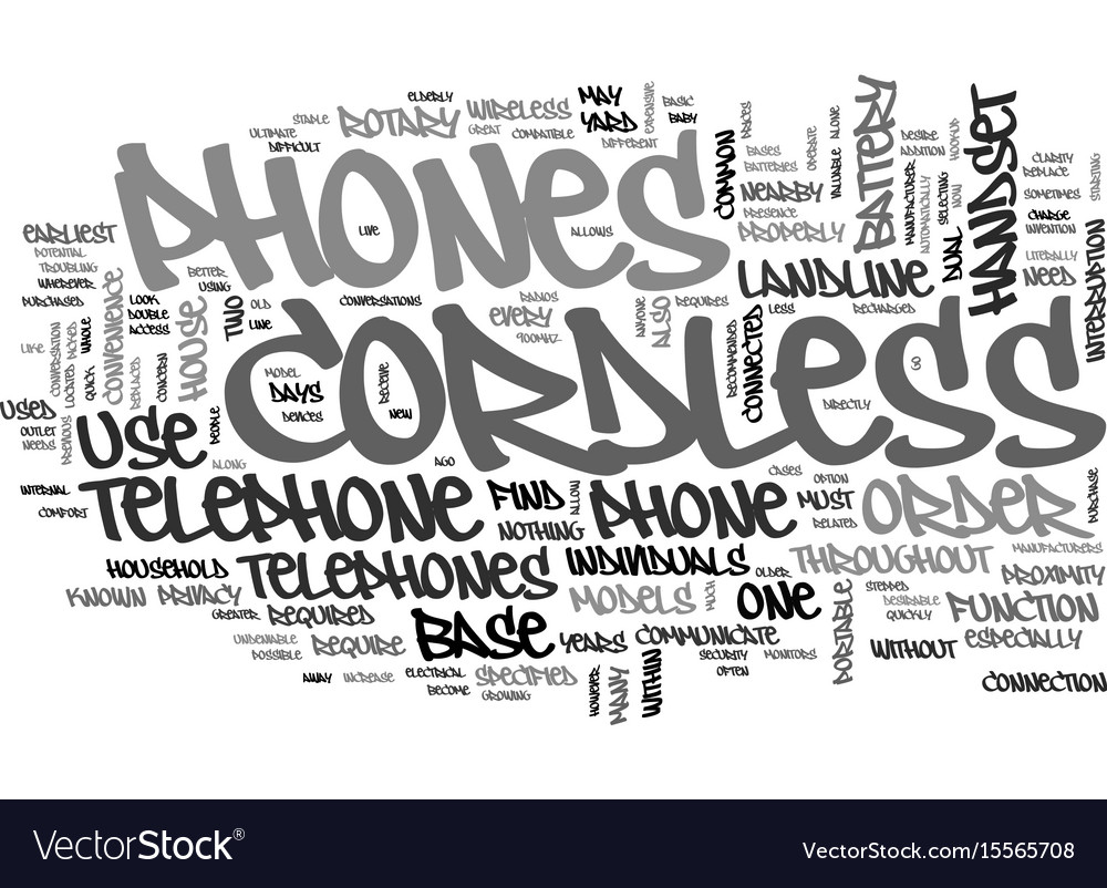 A look at cordless phones text word cloud concept