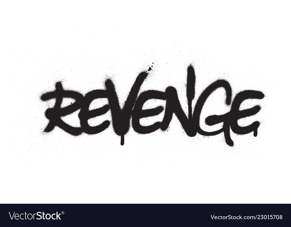Revenge in Black and White