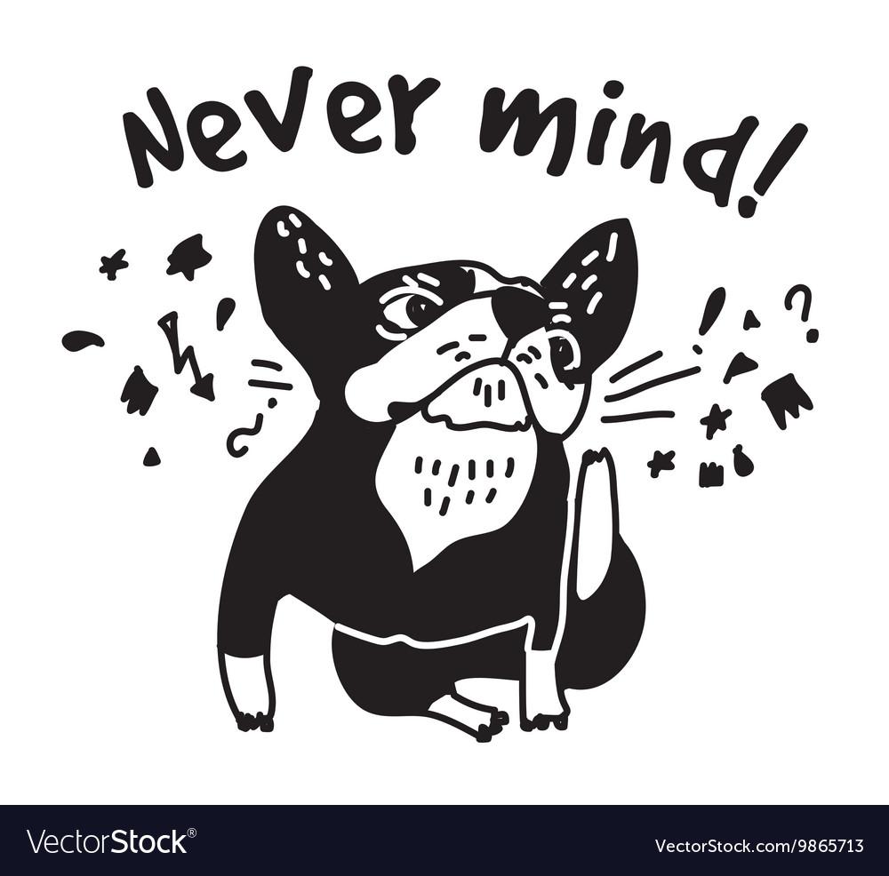 French bulldog scratch head and sign fun cute