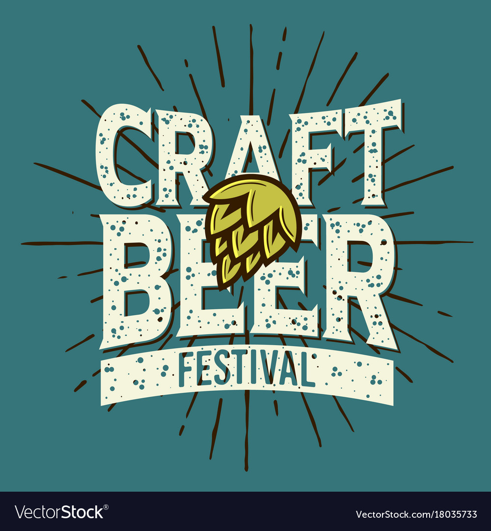 Craft Beer Festival Typographic Label Design With Vector Image