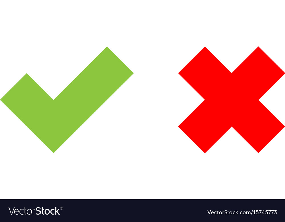 Check Mark Icons Green Tick And Red Cross Flat Vector Image On Vectorstock