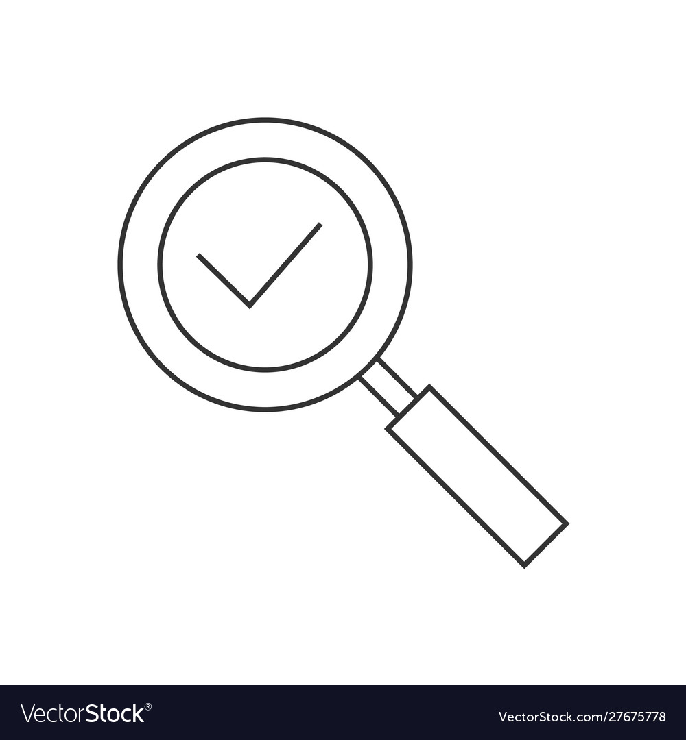 Magnifying glass with checkmark linear icon on