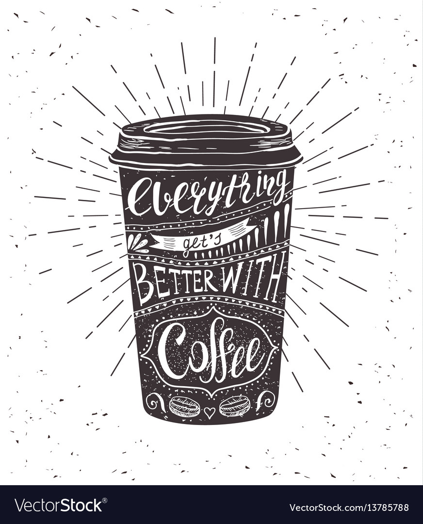 Quote on coffee cup