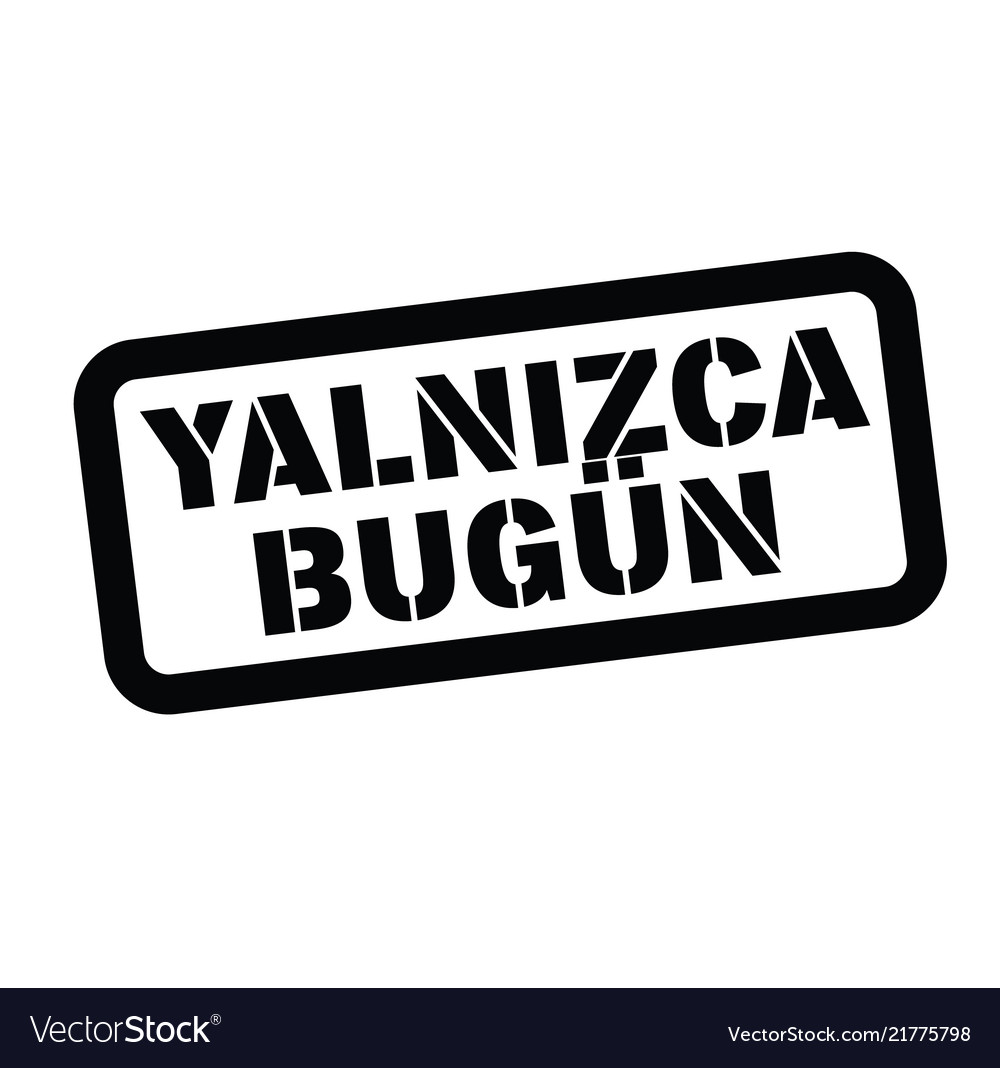 Today Only Stamp In Turkish Vector Image