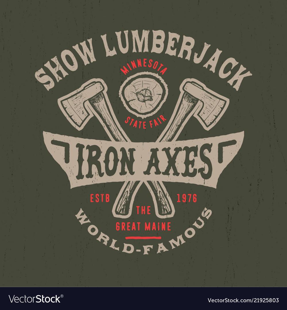 Show lumberjack handmade