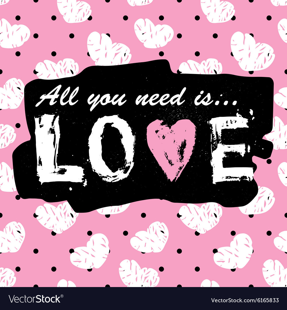 All you need is love vintage print and slogan