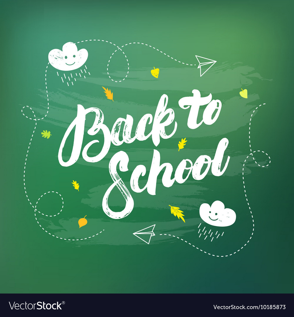 Back to school hand written lettering on