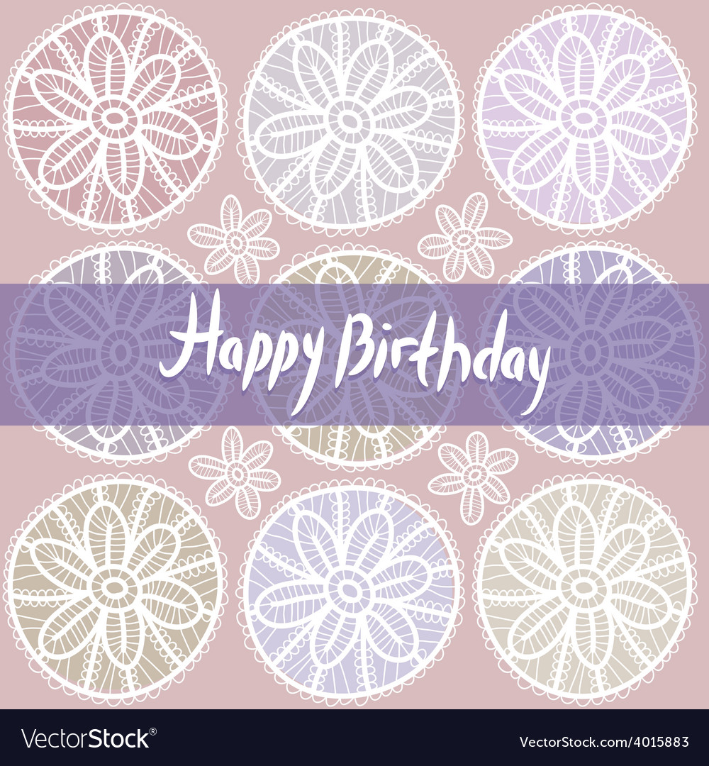 Happy Birthday Card Vintage lace design Pastel vector image