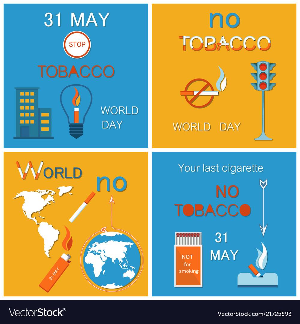 31 may world no tobacco day last cigarette posters