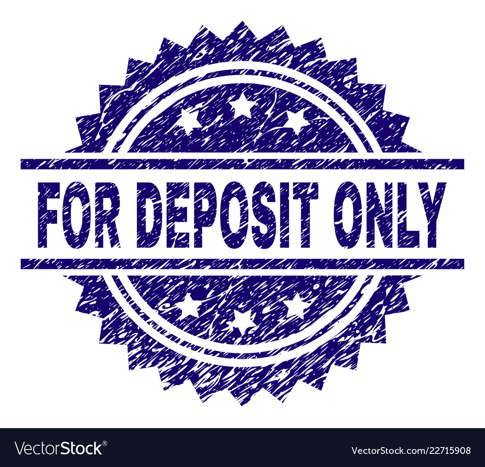 Grunge Textured For Deposit Only Stamp Seal Vector Image