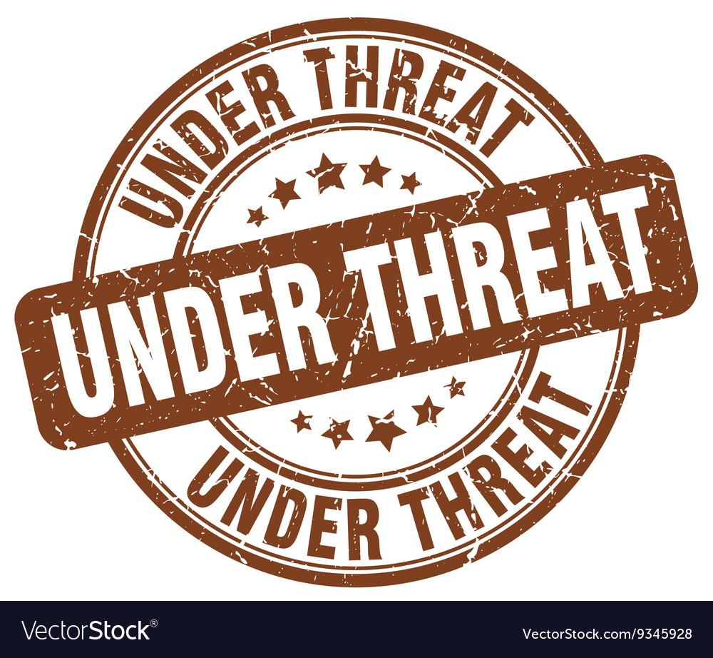 Under threat brown grunge round vintage rubber vector image