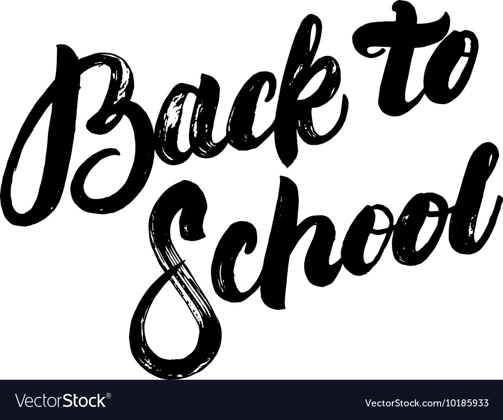 Back to School hand written lettering calligraphy
