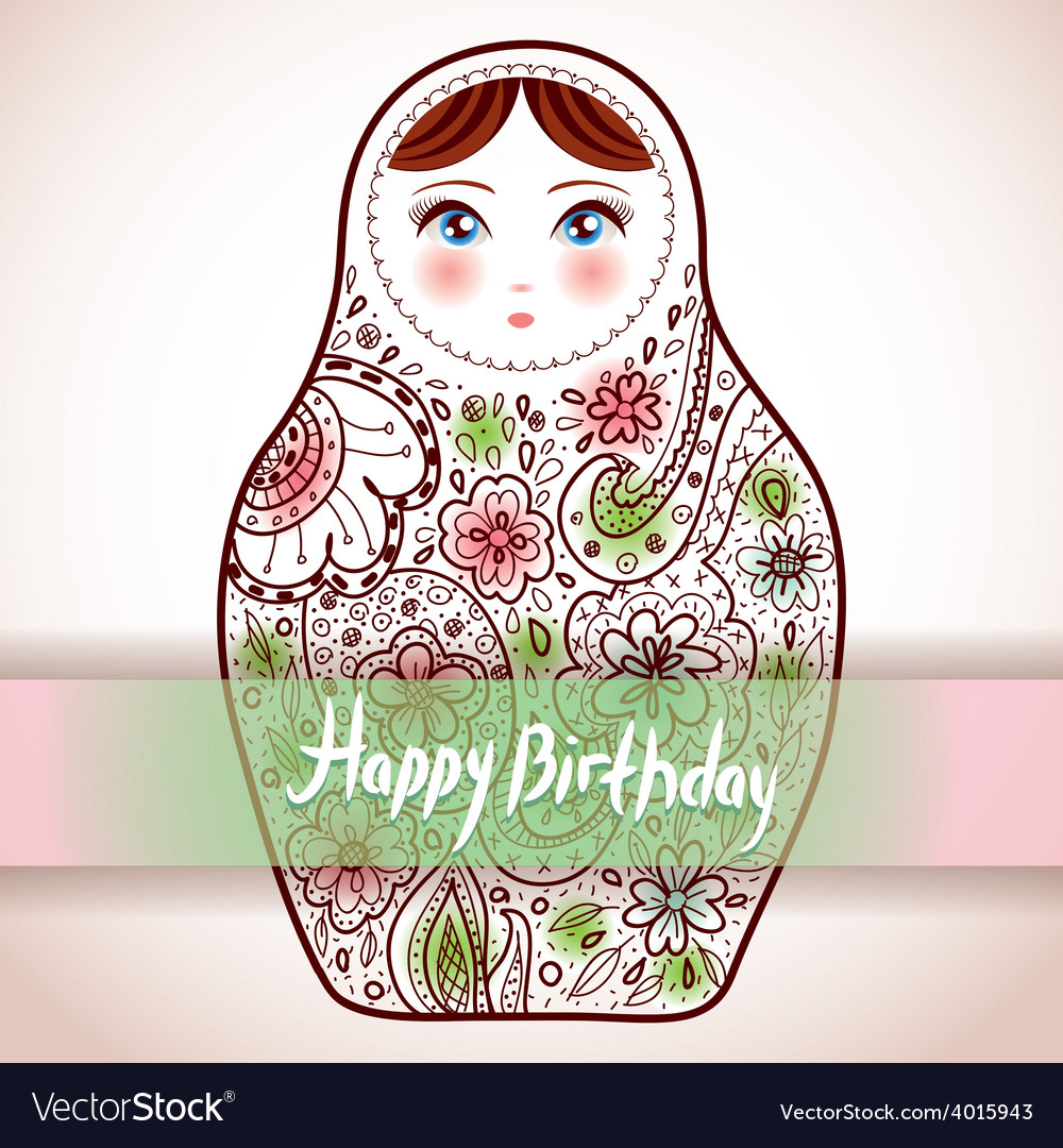 Happy Birthday Card Design Russian Doll Matrioshka Vector Image