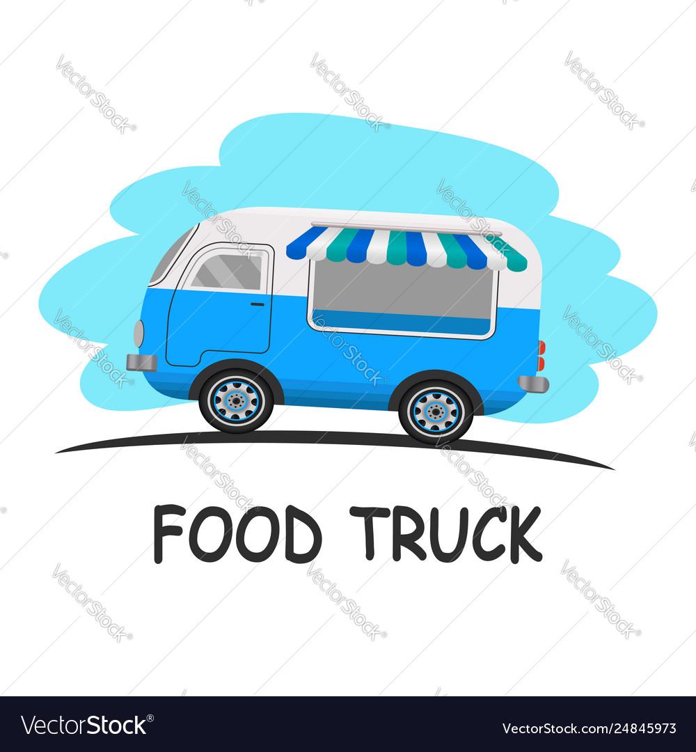 Street food truck concept street food vehicles