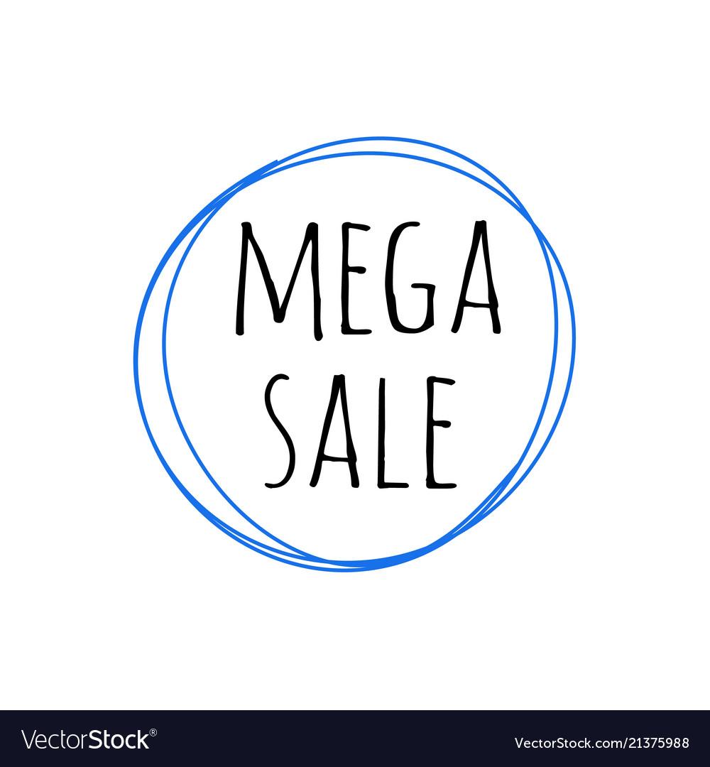 Promotion grunge badge with mega sale sign