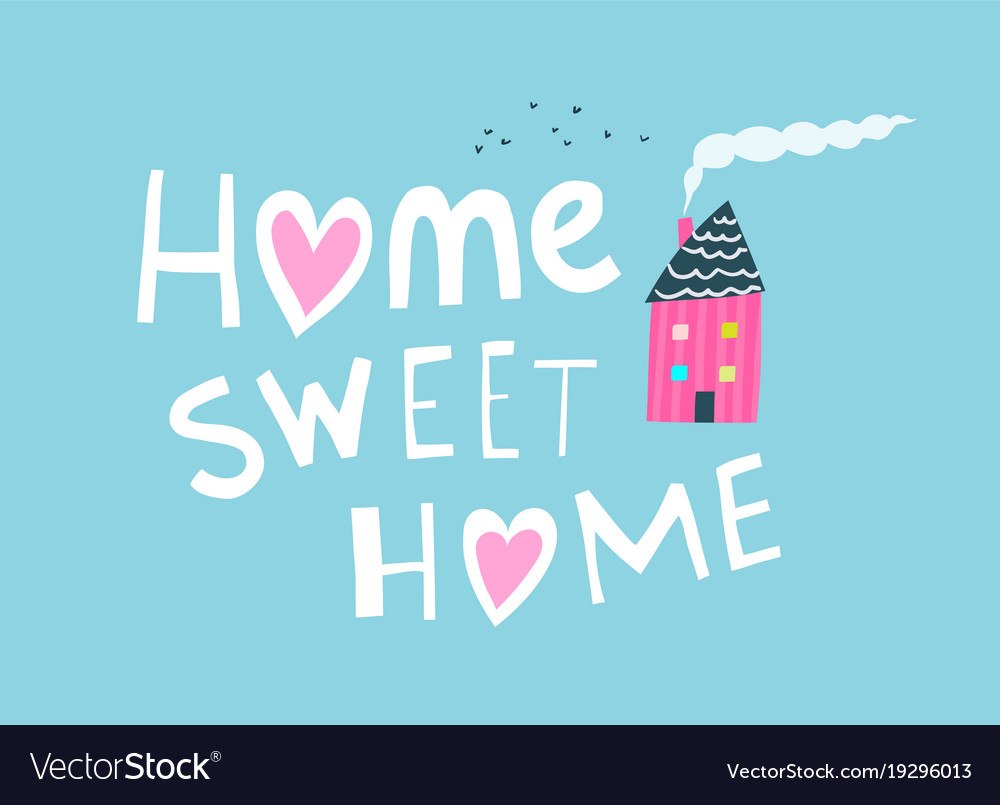 Home sweet hime primitive graphic quote lettering Vector Image on stylish eve home designs, retro home designs, affordable home designs, 2015 home designs, complex home designs, antique home designs, two story home designs, popular home designs, home decor designs, exotic home designs, wild home designs, contemporary home designs, kitchen designs, native home designs, unusual home designs, zero home designs, nigerian home designs, primative designs, wood home designs, ancient home designs,