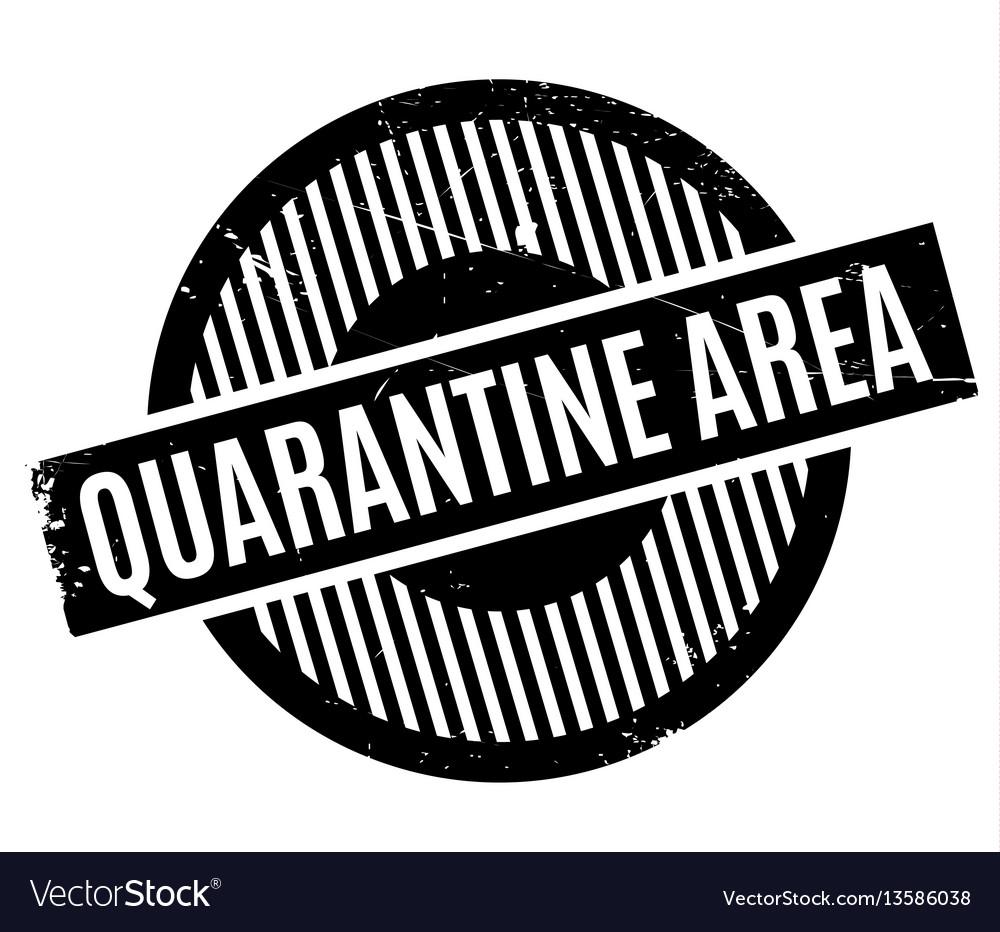 Quarantine area rubber stamp