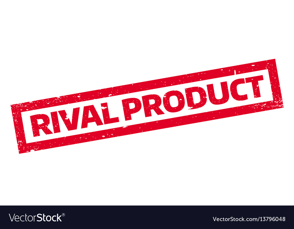 Rival product rubber stamp