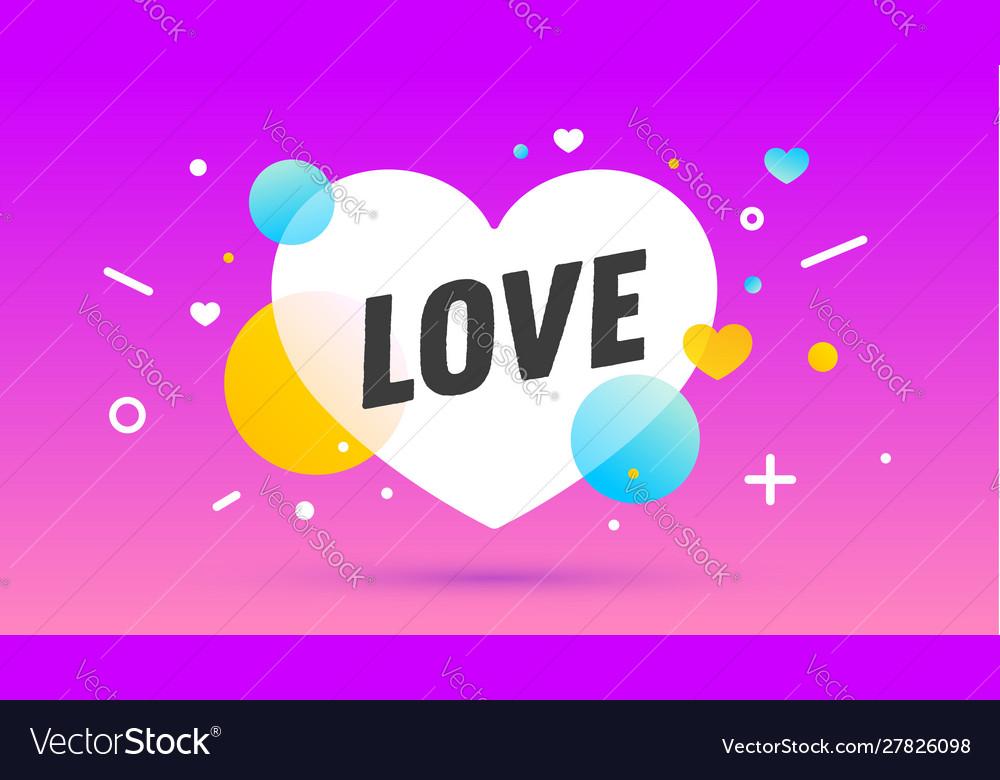 Love speech bubble banner poster speech bubble