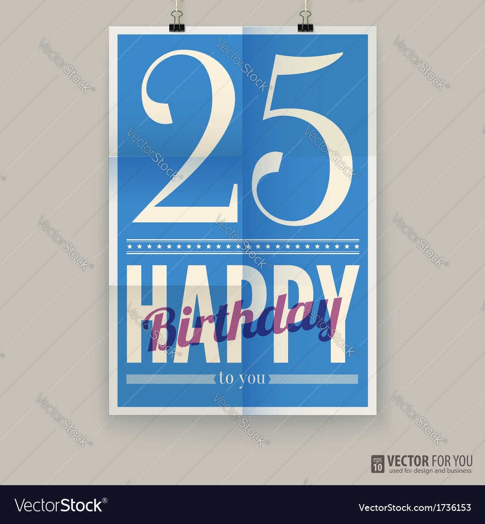 Happy birthday poster card twenty-five five years vector image