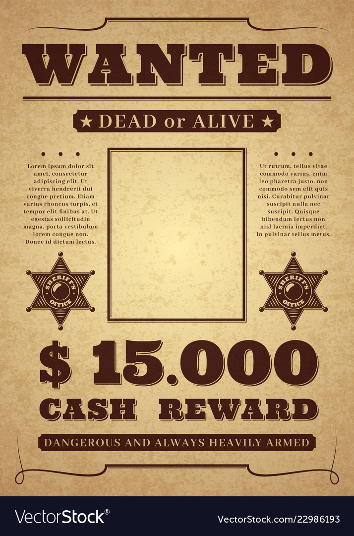 Wanted poster old distressed western criminal