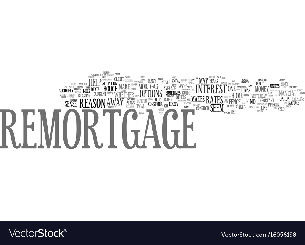 The case for remortgage text background word vector image