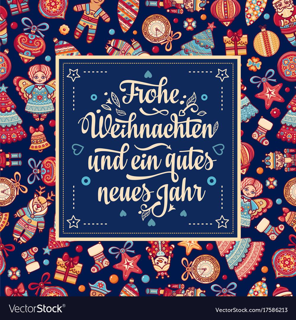 Frohe Weihnachten Aus Deutschland.Frohe Weihnacht Xmas Congratulations In Germany Vector Image On Vectorstock