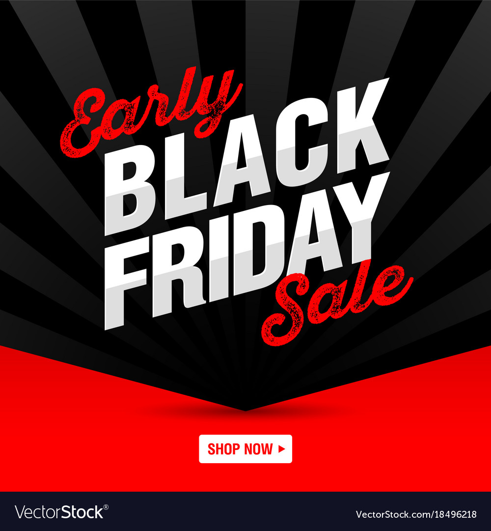 45e8f038ba Early black friday sale banner shop now Royalty Free Vector