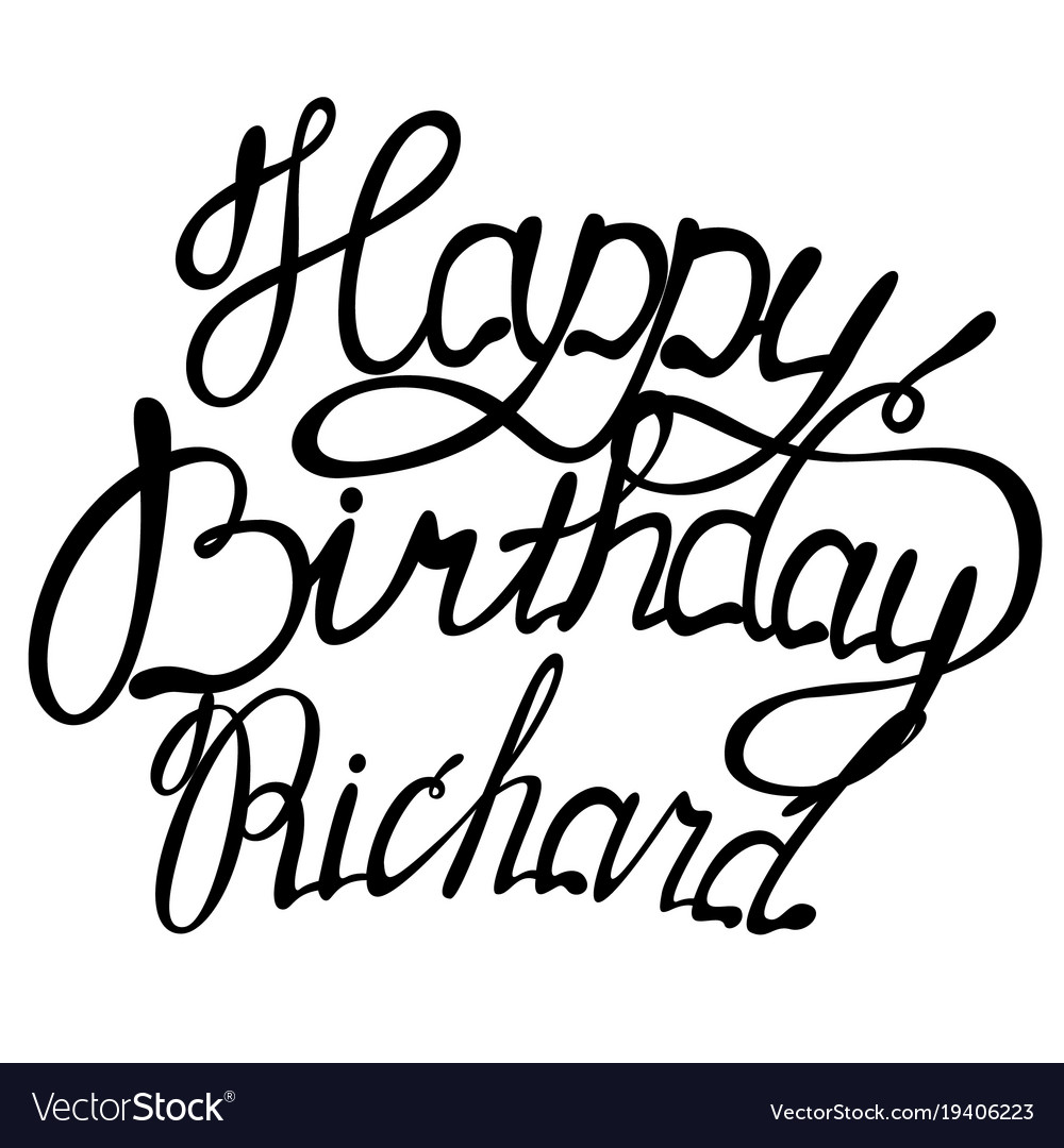 Happy birthday richard name lettering