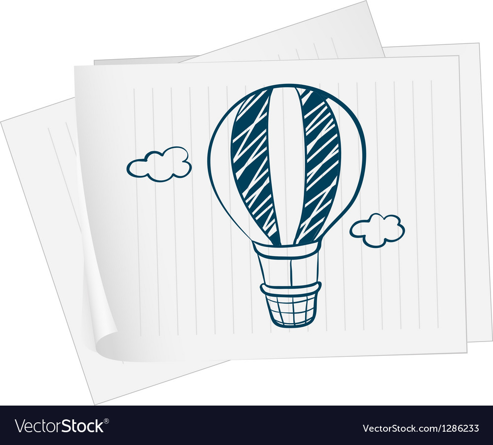 A paper with a drawing of a hot air balloon