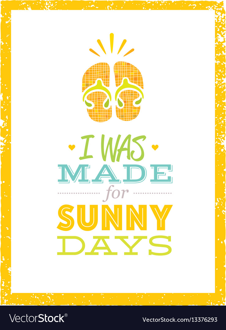 I was made for sunny days cute summer beach quote