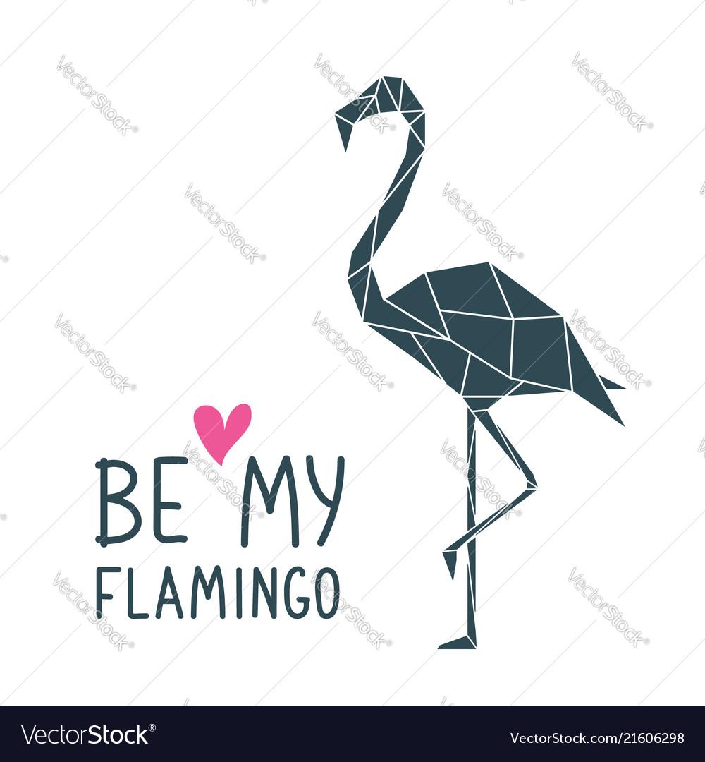 Geometric polygonal flamingo print with lettering