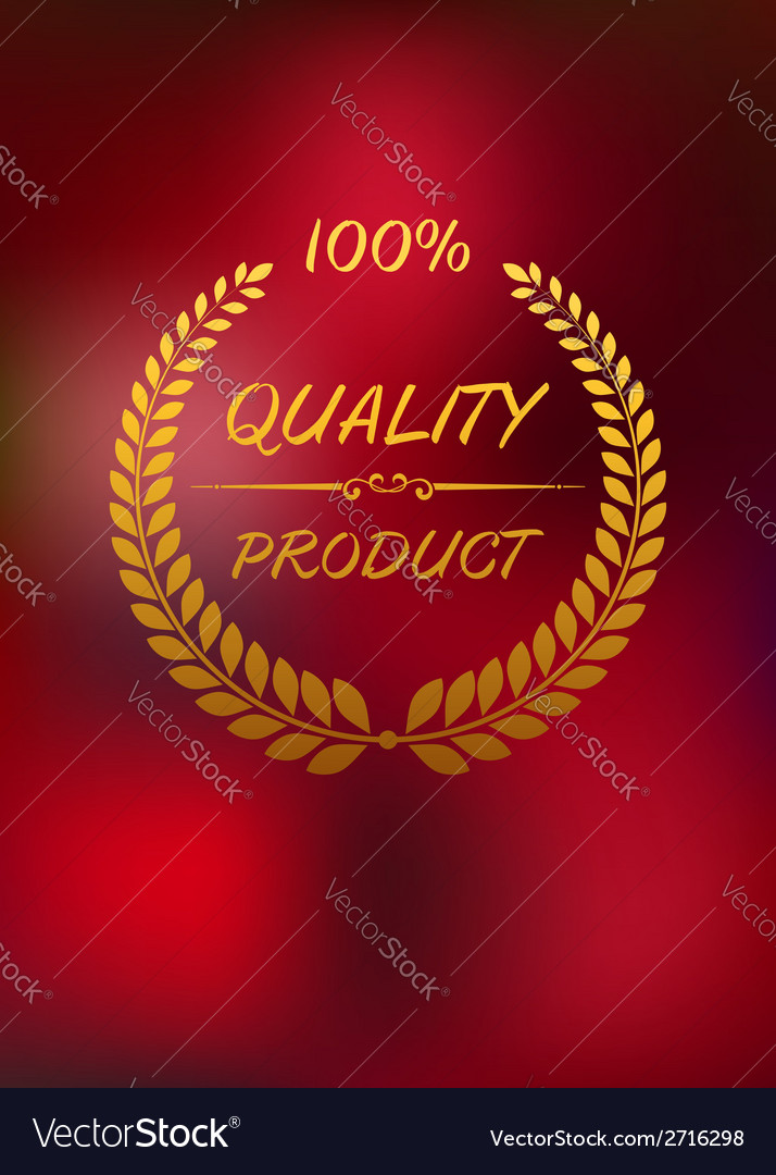 High quality label with golden laurel wreath