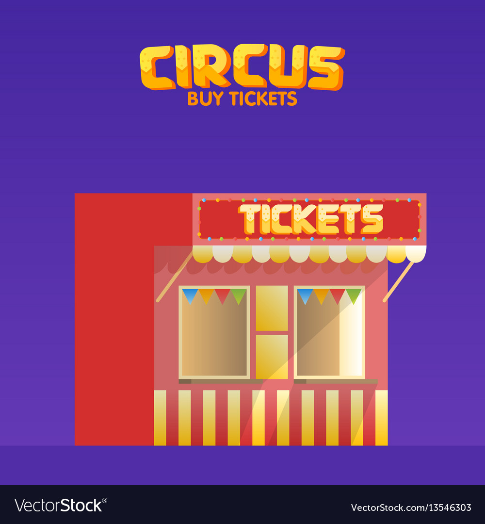 Circus and cinema tickets booth shop