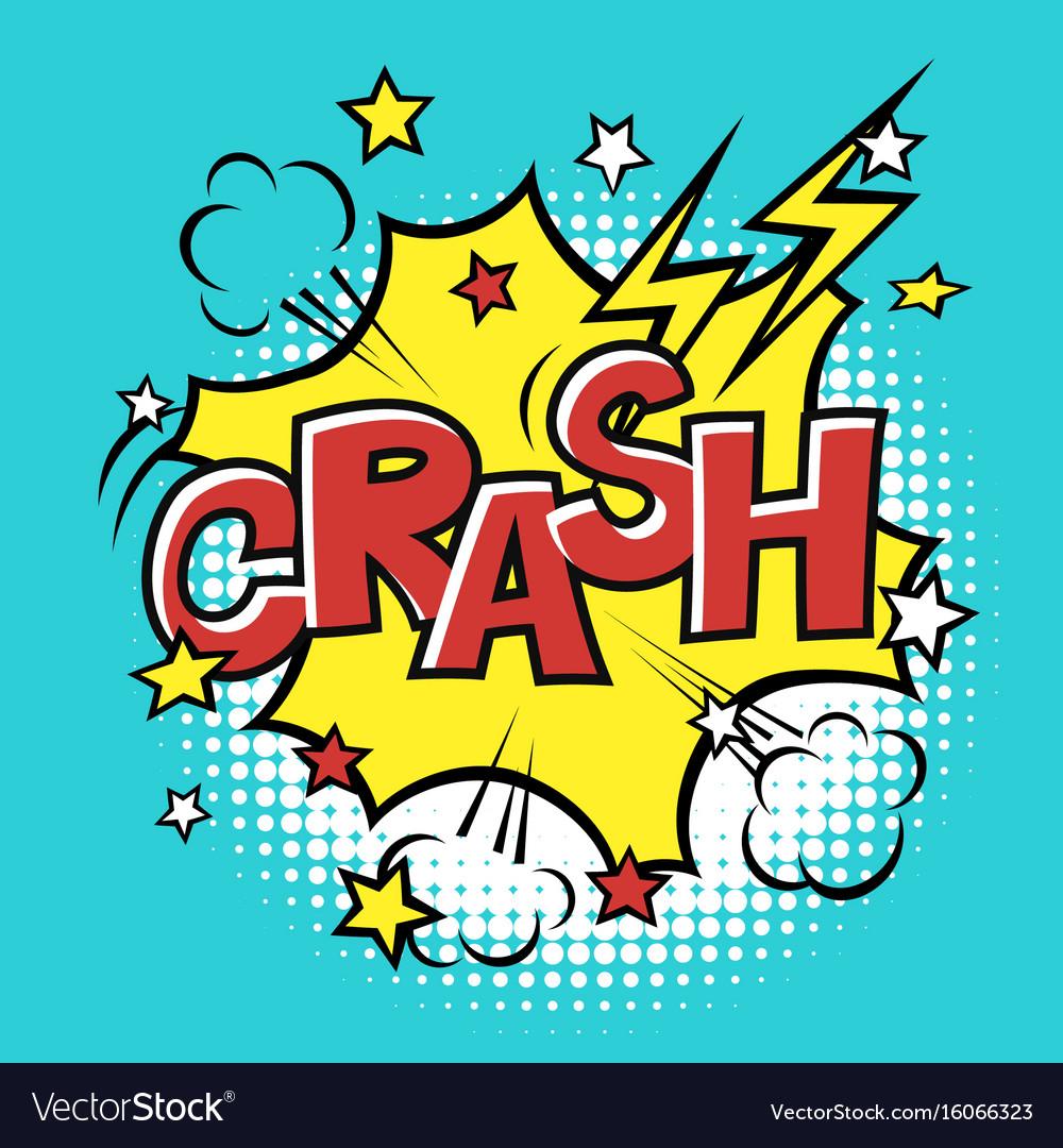 Crash phrase in speech bubble comic text bubble