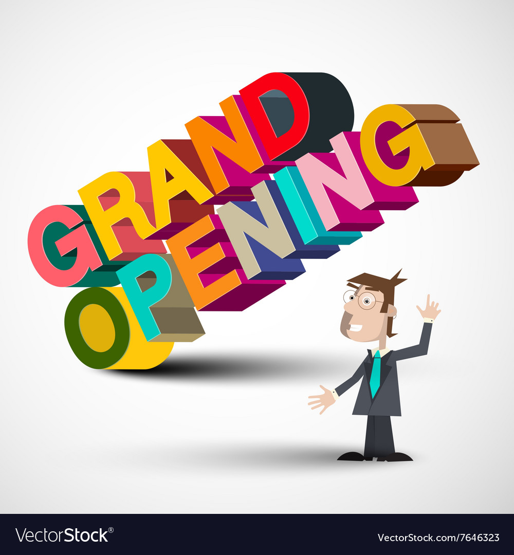 Grand Opening Colorful 3D Title with Man Isolated
