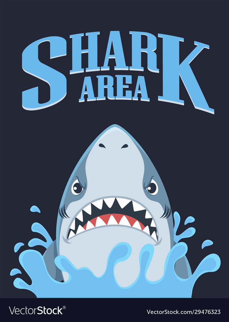 Shark area poster dangerous ocean and marine fish