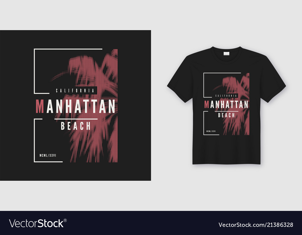 Manhattan beach t-shirt and apparel trendy design
