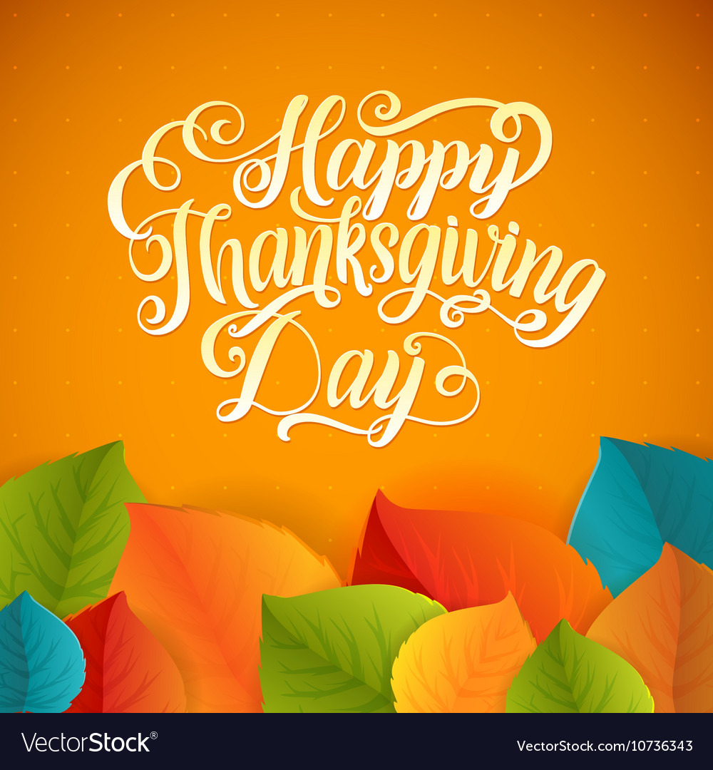Happy thanksgiving day calligraphy greeting leaf