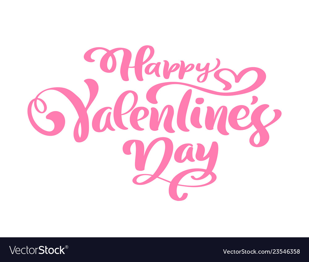 Calligraphy phrase happy valentine s day